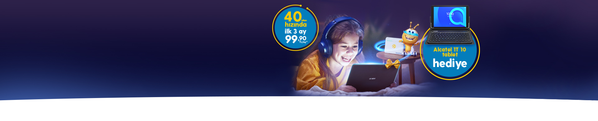 Alcatel Hediye Tabletiniz Turkcell Fiber'de