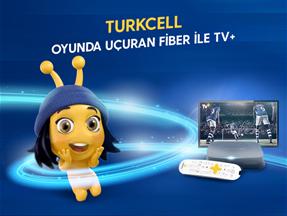 Turkcell Oyunda Uçuran Fiber ile TV+ Kampanyası