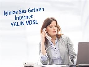 İşinize Ses Getiren İnternet Kampanyası Yalın VDSL