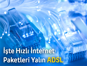 İşte Hızlı İnternet Paketleri Yalın ADSL
